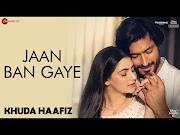 Jaan Ban Gaye_जान बन गए Hindi Lyrics -Mithoon Ft Vishal Mishra, Asees Kaur