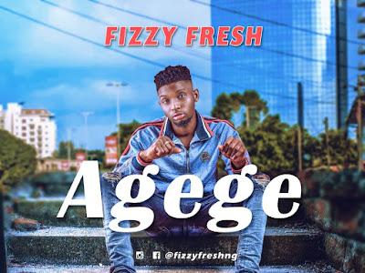 [Music] Fizzy Fresh _ Agege