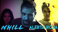 Nhill, videoclip de Alerta Roja