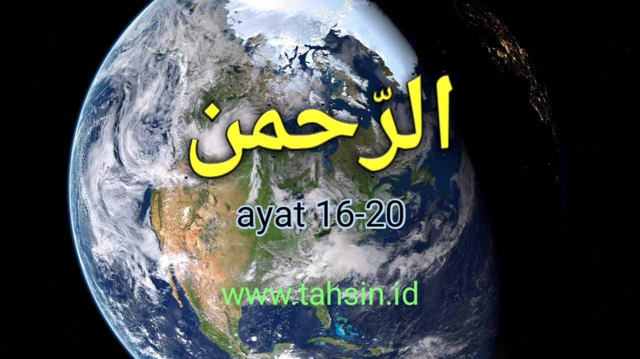 tajwid surat ar rahman ayat 16-20