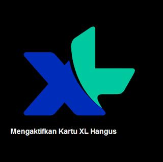 Cara Mengaktifkan Kartu XL yang Sudah Hangus