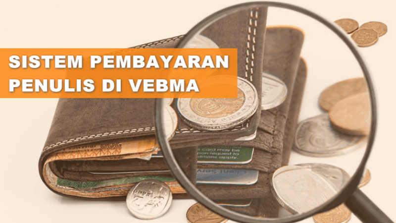 Perubahan Sistem Pembayaran Vebma Terbaru