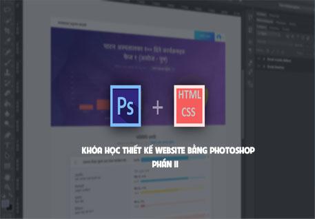 Chia Sẻ Khoá Học Thiết Kế Website Với Photoshop (P2)