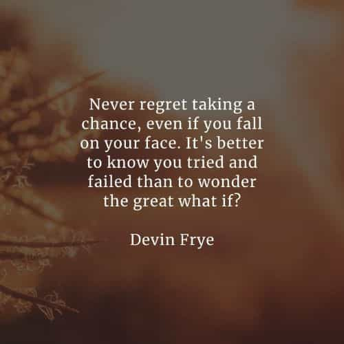 Take a chance quotes that'll inspire you never to give up