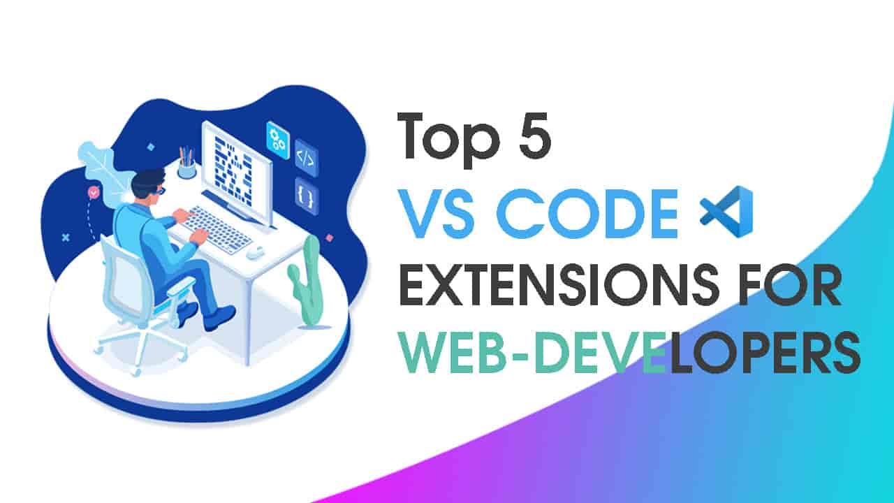 TOP 5 VS CODE EXTENSION