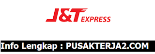 Lowongan Kerja Jakarta Januari 2020 J&T Ekspress D3 Segala Jurusan