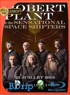 Robert Plant & The Sensational Space Shifters (2018) HD [1080p] Latino [GoogleDrive] SilvestreHD