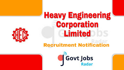 HEC Recruitment 2019, govt jobs in india, govt jobs in hec, Latest HEC Recruitment update