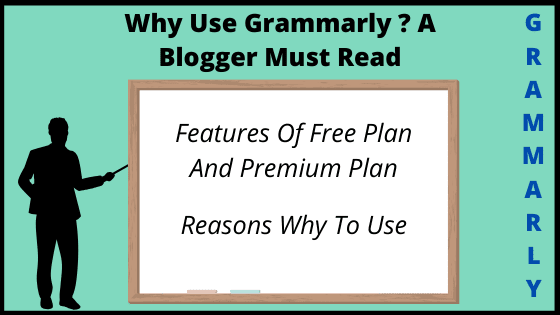 Why use Grammarly? A Blogger Must Read