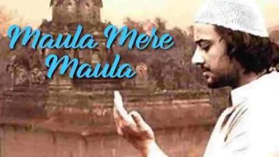 Maula Mere Maula Lyrics in English :- Aankhein Teri Kitni Haseen   Roop Kumar Rathod