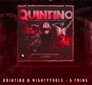 Quintino & Mightyfools G thing Mp3