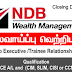 Vacancy In NDB Wealth Management - Qualification  (GCE A/L)