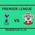 English Premier League: Tottenham Vs Southampton Preview,Live Channel and Info