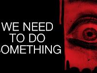 Nonton Film We Need To Do Something - Full Movie | (Subtitle Bahasa Indonesia)