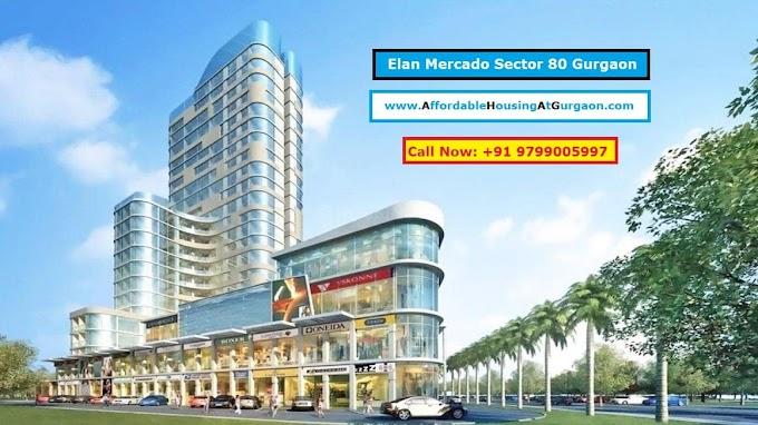 Elan Mercado Sector 80 Gurgaon- Service Apartments & Retail Shops || Elan Mercado Starting @ 60Lacs*