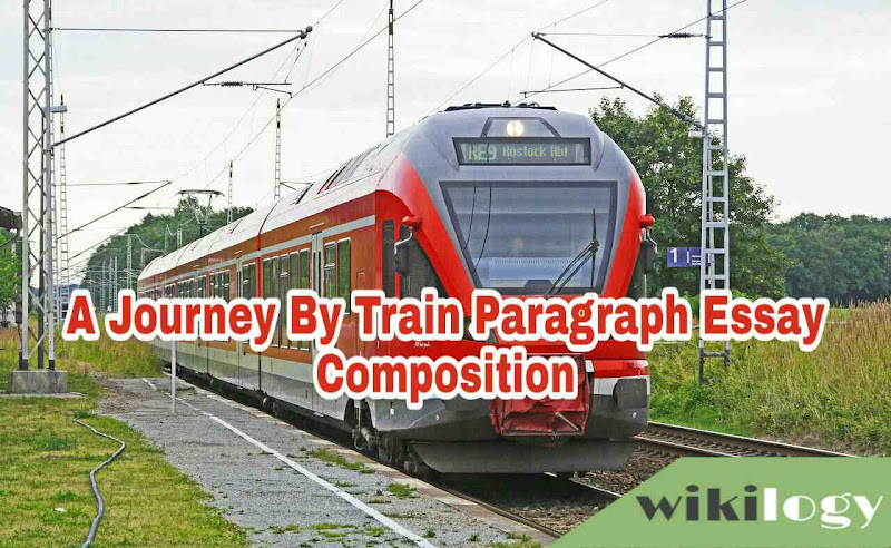 A Journey by Train Essay & Composition