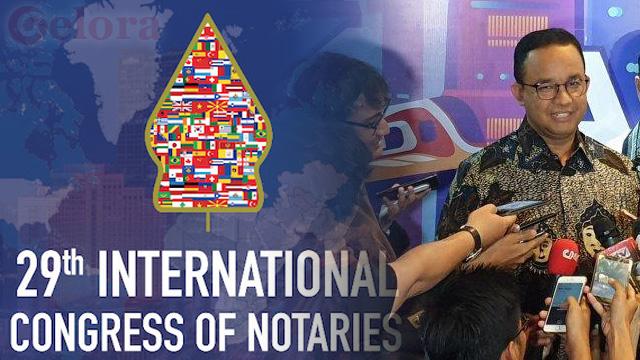 Pertama di Asia, Jakarta Jadi Tuan Rumah Kongres Notaris Dunia