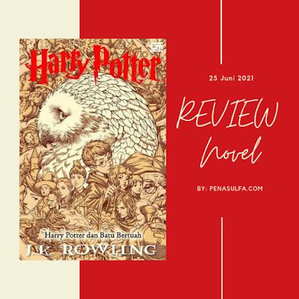 Review Novel Harry Potter dan Batu Bertuah, petualangan seru di Dunia sihir