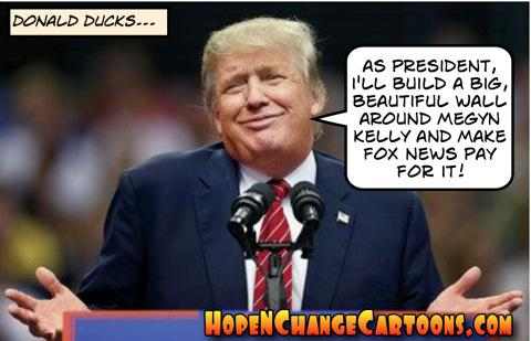 obama, obama jokes, political, humor, cartoon, conservative, hope n' change, hope and change, stilton jarlsberg, trump, fox, fox news, megyn kelly, debate, donald ducks