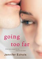 http://www.simonandschuster.com/books/Going-Too-Far/Jennifer-Echols/9781416571735