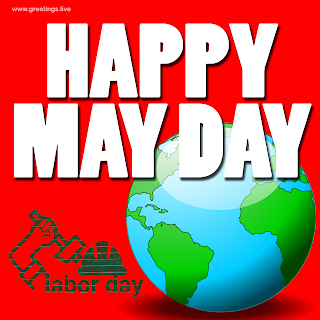 HAPPY MAY DAY Wishes.