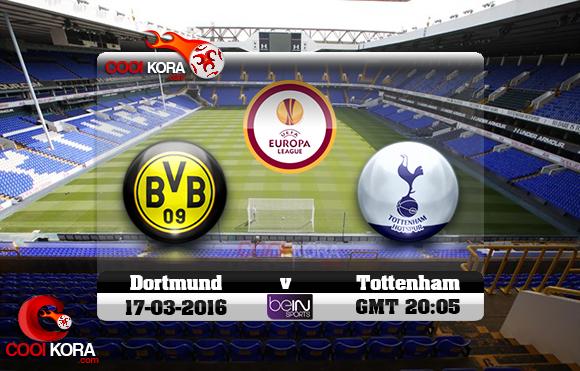 مشاهدة مباراة توتنهام وبروسيا دورتموند اليوم 17-3-2016 في الدوري الأوروبي