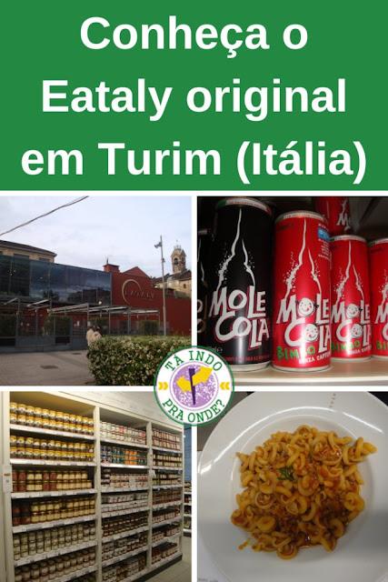O Eataly original em Turim!