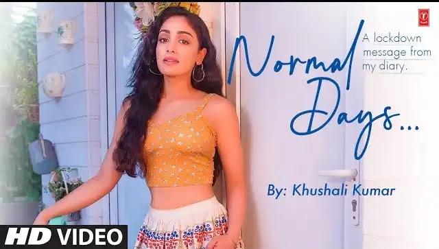 Khushali Kumar Song Normal Days Lyrics | New Hindi Song