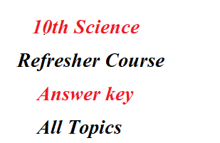 10th Science Refresher Course Answer key 2021 _ Tamil Medium