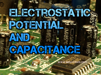 CBSE Class 12 - Physics - Electrostatic Potential and Capacitance (Short Q and A) (#cbsenotes)