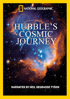 Hubble's Cosmic Journey DVD produced by National Geographic, narrated by Neil deGrasse Tyson