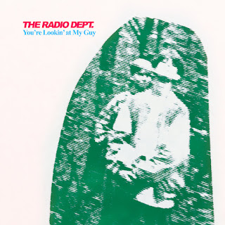 The Radio Dept. – You're Lookin' At My Guy (The Tri-Lites Cover) + You Could Be The One