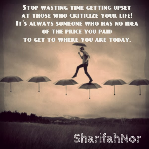 Stop Wasting Time Quotes: Quote By SharifahNor