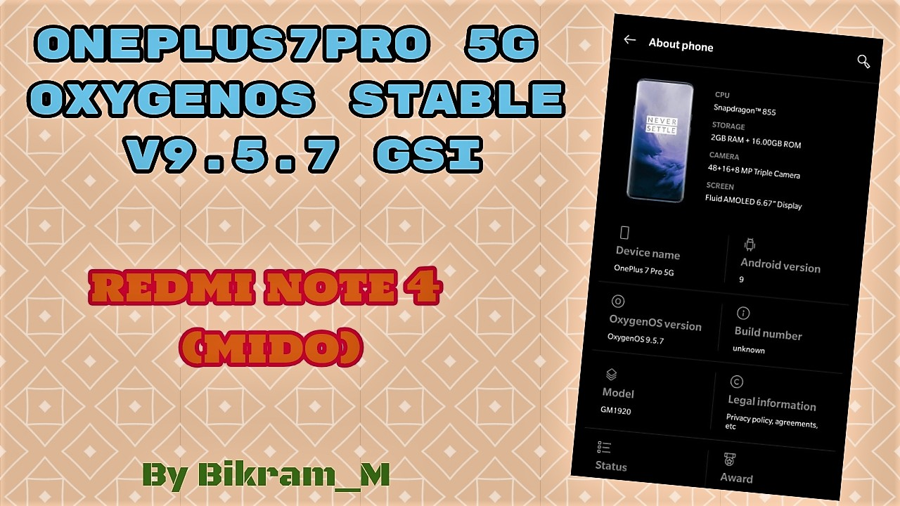 OnePlus7Pro 5G OxygenOS Stable v9 5 7 Gsi By Bikram_M on Mido