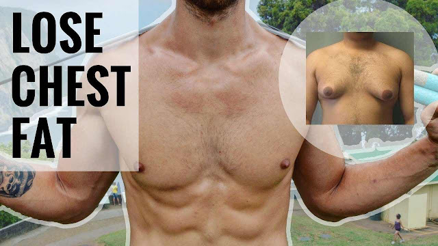 How to lose chest fat male at home