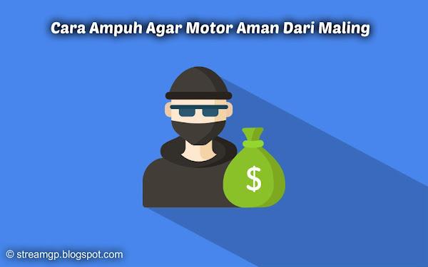 Curanmor alias pencurian sepeda motor belakangan ini sering terjadi di kota Cara Ampuh Agar Motor Aman Dari Maling