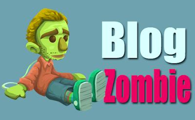 Istilah ini mungkin belum familiar di telinga beberapa orang yang masih awam dalam dunia  Apakah itu blog Zombie dan cara mendapatkannya