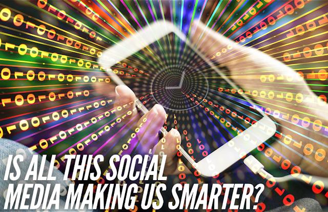 Is social media making us smarter?