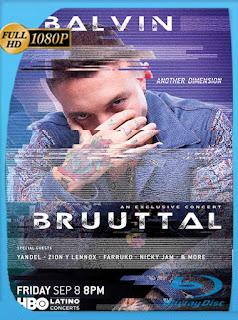 J. Balvin Bruuttal (2018) HD [1080p] Latino [GoogleDrive] SilvestreHD