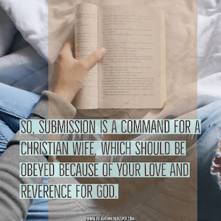 Two reasons why you should submit to your husband