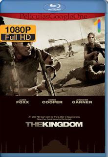 El Reino (The Kingdom) (2007) [1080p BRrip] [Latino-Inglés] [LaPipiotaHD]