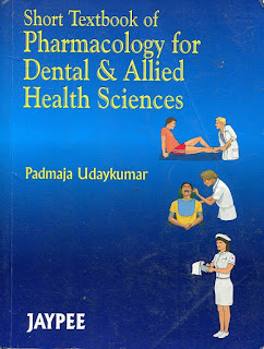 Short Textbook of Pharmacology for Dental & Allied Health Sciences