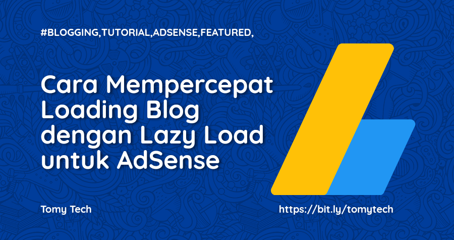 Cara Mempercepat Loading Blog dengan Lazy Load