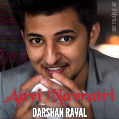 Aavi Navratri - Darshan Raval