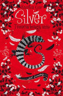 """""""Silver. Trzecia księga snów"""" Kerstin Gier - recenzja"""