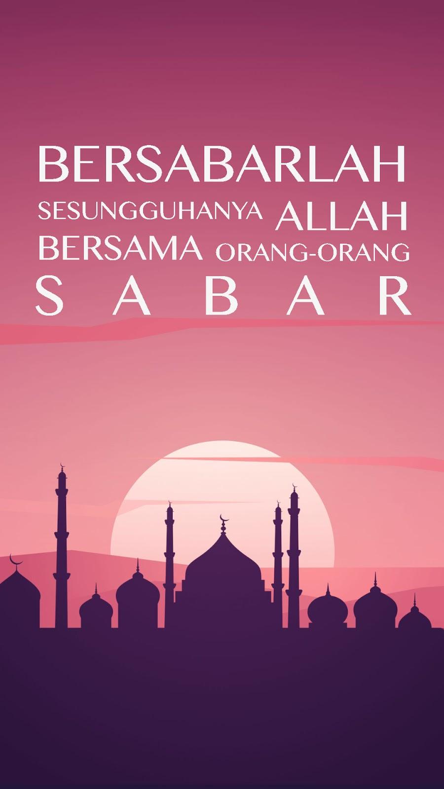Wallpaper Ramadhan Keren Untuk HP Ukuran HD orang orang sabar