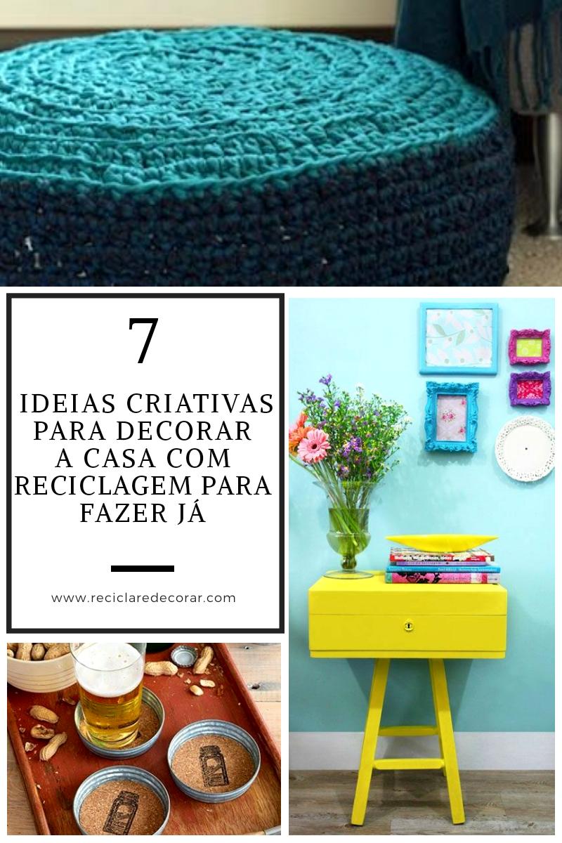 7 Ideias criativas para decorar a casa com reciclagem para fazer já