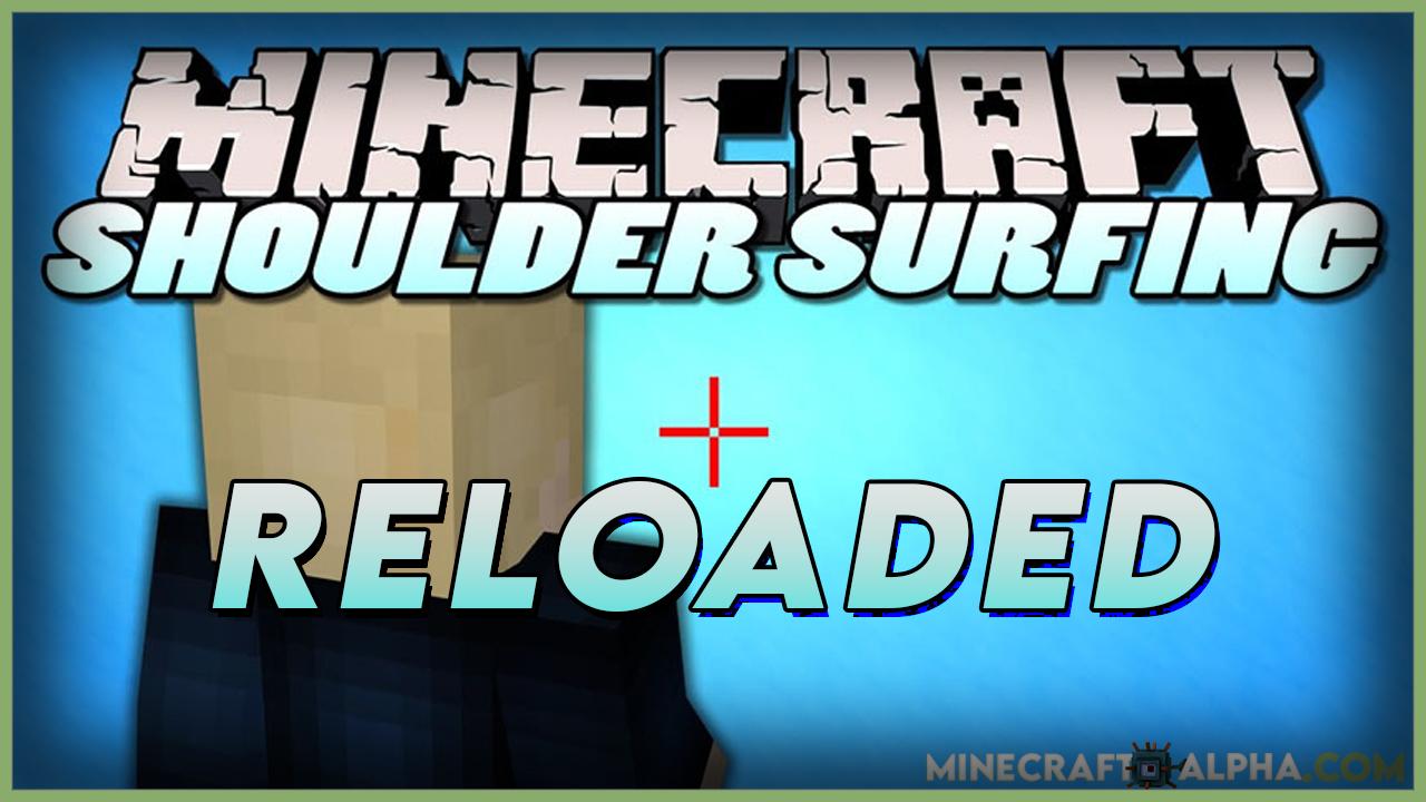 Shoulder Surfing Reloaded Mod For 1.17.1/1.16.5