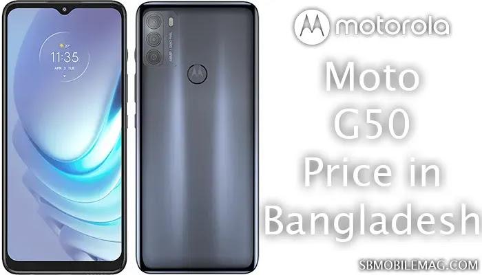 Motorola Moto G50, Motorola Moto G50 Price, Motorola Moto G50 Price in Bangladesh