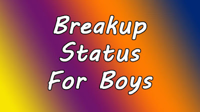 Breakup Status for Boys